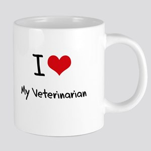 I love My Veterinarian Mugs